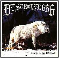 Deströyer 666 - Unchain the Wolves [CD]
