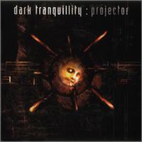 Dark Tranquillity - Projector [CD]