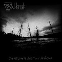 Walknut - Graveforests and Their Shadows [CD]