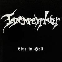 Tormentor - Live in Hell [CD]