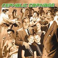 Cephalic Carnage - Exploiting Dysfunction [CD]