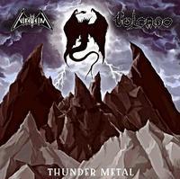 Nifelheim/Vulcano - Thunder Metal [M-CD]
