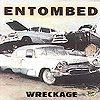 Entombed - Wreckage [CD]