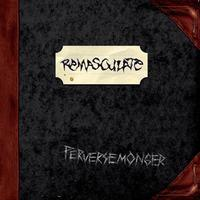 Remasculate - Perversemonger [CD]