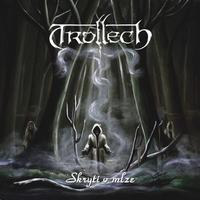 Trollech - Skryti v Mlze (Hidden In The Fog) [CD]