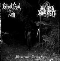 "Blood Red Fog/Musta Kappeli - Split: Wandering Towards... [7""-EP]"