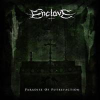 Enclave - Paradise of Putrefaction [CD]
