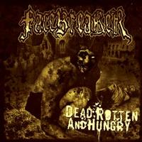 Facebreaker - Dead, Rotten And Hungry [CD]