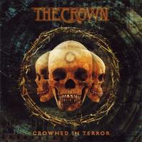 Crown - Crowned in Terror [CD]