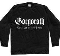 Gorgoroth - Twilight of the idols [LS]