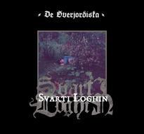 Svarti Loghin - De överjordiska [LP]